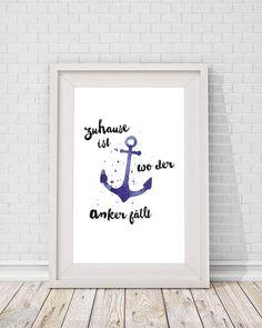 """Weiteres - A4 Print Spruch """"Zuhause ist wo der Anker fällt"""" - ein Designerstück von Beiderhase bei DaWanda #anker #anchor #maritim #nordisch #zuhause #spruch #print #wandgestaltung #geschenk #gift #bild #blau #spruch #sprüche #quote #handlettering #script #schrift #typography #dawanda #shop #norddeutsch #see #kreativ #creative"""