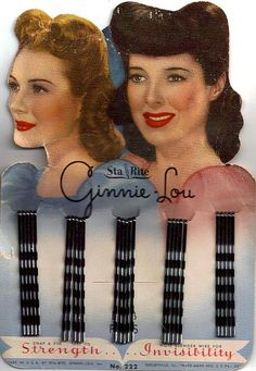 Bobby pins, always useful!   (...cr...these were so popular during WWII....you saw them everywhere with this particular picture of the girls upswept hair in the front....oh!  I remember these....the old Woolworths had them always on display)