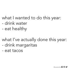 Substitute beer for margaritas, and that pretty much sums up my year so far.
