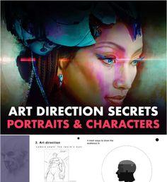 Art Direction Secrets for Portraits and Characters 1 Digital Sculpting, Cg Artist, Digital Art Tutorial, Character Portraits, Zbrush, Art Tutorials, Art Direction, The Secret, 3 D