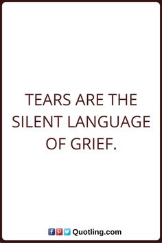 Tears Quotes Tears are the silent language of grief. Tears Quotes, Grief, Language, Spirit, Thoughts, Sayings, Words, Christmas, Xmas
