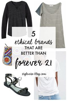 5 Ethical Fashion Brands That Are Better Than Forever 21