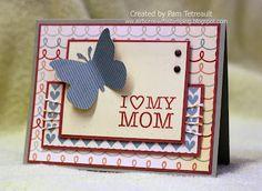 "...a card for MOM.... ""I (heart) My Mom"""