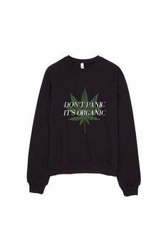 Don't Panic It's Organic Vintage Cannabis Print Sweater