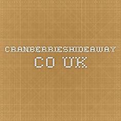 cranberrieshideaway.co.uk