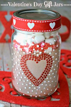 Valentine's Day Gift Jars filled with hot cocoa mix, sprinkles & marshmallows. So cute!