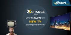 #Flipkart Mega Sale: Upto Rs. 12000 OFF on brand new LCD or LED TV on exchange of your old Idiot box. Hurry!!! Shop now http://www.grabon.in/coupon-codes/?cid=3401 #OnlineShopping #ExchangeOffers