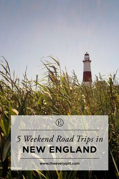 5 Weekend Road Trips in New England  #theeverygirl