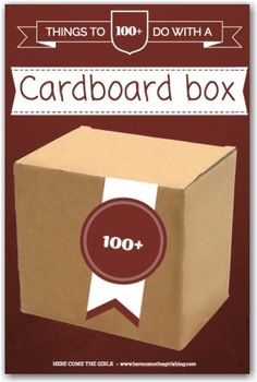 100+ things to do with a cardboard box - everything you can think of from an ambulance to a zoo