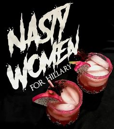 Nasty Woman Cocktail