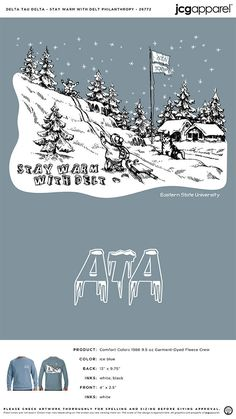 Delta Tau Delta Stay Warm Shirt | Fraternity Stay Warm Shirt | Greek Stay Warm Shirt #deltataudelta #dtd #Stay #Warm #Shirt #snow #skiing