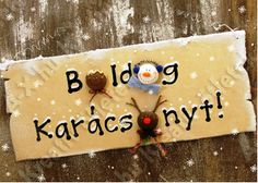 """BOLDOG KARÁCSONYT!"" BEJÁRATI AJTÓDÍSZ - tanitoikincseim.lapunk.hu Christmas Wishes, Christmas And New Year, Merry Christmas, Christmas Door, Christmas Decorations, Christmas Ornaments, Holiday Decor, Holidays And Events, Advent"