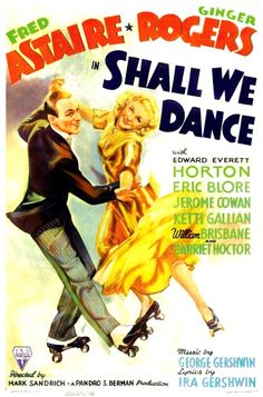 """Ginger Rogers and Fred Astaire in """"Shall We Dance""""."""