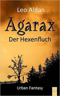 Rezension: Agarax – Der Hexenfluch – Mona West