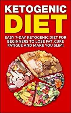 Ketogenic Diet:7-Day Ketogenic Diet For Beginners To lose Fat, Cure fatigue & make you slim!(Free Bonus Inside!) (Antioxidants & Phytochemicals, Epilepsy, ... Loss Diets, Nutrition, Low Carb Book 1), Jack Diamond - Amazon.com