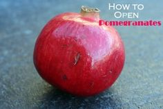 How To Open A Pomegranate - No Mess and Super Easy!!
