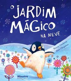 """Capa do livro «O Jardim Mágico na Neve»Lá longe, onde os flocos de neve brilham como estrelas, o pequeno Serafim sonha em plantar um jardim. """"Impossível!"""" dizem logo os amigos. """"Tu não consegues plantar um jardim no meio da neve""""..."""