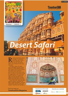 Timeline GOA goes on tour in Rajasthan to capture the beauty of Jaipur among other places.  Read the full article in Timeline Goa Magazine Vol 2 Issue 11…now on Stands….To Subscribe Call: 8888848098 or Visit www.timelinegoa.in  #Goa #Timeline #Magazine #LifestyleMagazine #GoaMagazine #Volume2 #Issue11 #OnStandsNow #AvailableOnFlipkart #AvailableOnAmazon #AvailabeOnEbay #AvailableOnMagzter #AvailabeOnInfibeam #AvailableOnRockstand.in #MagazineAdvertising