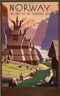 Lovely vintage travel posters...(Norway - the land of the midnight sun Artist: Ivar Gull) #VintageTravel