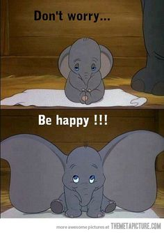 Dumbo debuted on the day I was born. October 30th, 1988. God at work?!?....... I say yes!