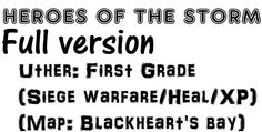 Uther: First grade(Siege warfare/Heal/XP contribution) in Blackheart's b...