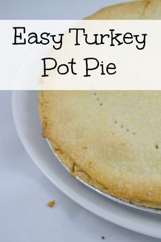 Turkey Pot Pie Recipe -- a great way to use Thanksgiving leftovers!