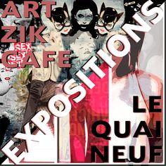 Expos le quai Neuf - ArtZikCafé #Quimper