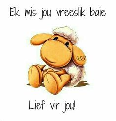 Mis jou my balas mwahhhh luv u Good Night Blessings, Good Night Wishes, Morning Greetings Quotes, Morning Messages, Sweet Quotes, Love Quotes, Lekker Dag, Love Dare, Afrikaanse Quotes