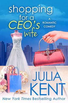 Books and Banter: Julia Kent ~ presents ~ Shopping for a CEO's Wife