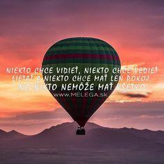 Čo chceš od života ty? 🧐 #citat #myslienka #zivot #chcietjepekne #nemozes #mat #vsetko #vidiet #lietat #pokoj #motivacia #inspiracia #ciel #melega #jaroslavmelega
