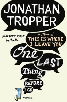 Jonathan Tropper - One Last Thing Before I Go