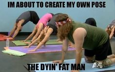 DownDog Funnies: Dyin' fat man pose… From the Downdog Diary Yoga Blog found exclusively at DownDog Boutique. DownDog Diary brings together yoga stories from around the web on Yoga Lifestyle... Read more at DownDog Diary