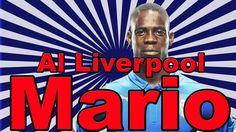 Mario Balotelli al Liverpool - Addio Milan : Calciomercato 2014