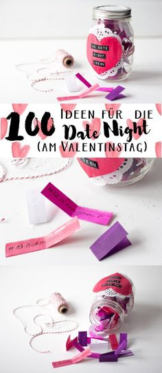 100 Ideen für ein Date {am Valentinstag}