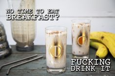 Full of fiber with a dash of protein, this tasty bastard works as a filling breakfast shake or hearty dessert. BOTTOMS UP, CHAMP.