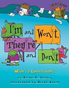 I would read this book to introduce contractions to my class.