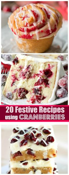20 Festive and Incredibly Delicious Recipes Using Cranberries - Holiday Recipes Holiday Baking, Christmas Desserts, Fun Desserts, Dessert Recipes, Christmas Foods, Christmas Cakes, Christmas Appetizers, Christmas Eve, Cupcakes