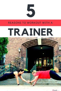 5 Convincing Reasons to Workout with a Personal Trainer or Coach!