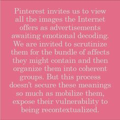pinterest Internet Offers, Decoding, New Media, Ephemera, Meant To Be, Therapy, Advertising, Social Media, Teaching