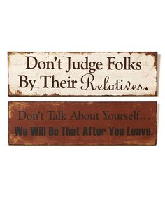 Take a look at this Rustic 'Don't Judge' & 'Don't Talk' Walk Plaques today!