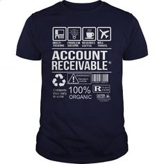 Awesome Tee For Account Receivable - cool t shirts #black hoodie mens #zip up hoodie