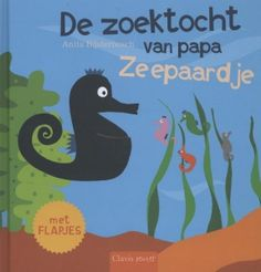 De zoektocht van papa zeepaardje - Anita Bijsterbosch - Leespluim van de maand januari