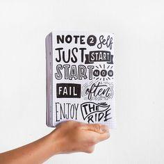 Note 2 Self: Just start. Start now. Fail often. Enjoy the ride. 👍✨ - #passionplanner