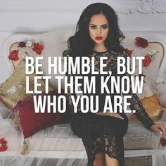 I'll always remain humble even to those who don't like me! You'll never have to like me but you will respect me & my presence. Boss Lady Quotes, Babe Quotes, Bitch Quotes, Sassy Quotes, Badass Quotes, Queen Quotes, Attitude Quotes, Girl Quotes, Woman Quotes