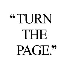 Turn the page! Browse our collection of inspirational fitness and wellness quotes and get instant exercise and healthy eating motivation. Stay focused and get fit, healthy and happy! https://www.spotebi.com/workout-motivation/turn-the-page/