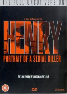 Henry: Portrait Of A Serial Killer from John McNaughton with Mary Demas as Dead Woman/Dead Prostitute/Hooker Hard Movie, I Movie, Psychological Thriller Movies, Michael Rooker, Great Films, Serial Killers, Movies To Watch, Portrait, Horror Films