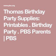 Thomas Birthday Party Supplies: Printables . Birthday Party . PBS Parents | PBS