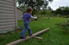The Heirloom Family: Backyard Balance Beam  <> <> <> <> <> Waldorf Steiner Family Home Garden Craft Hobbies Inspiration Magic Enchantment Rhythm Celebrate Childhood Play Nature