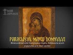 Paraclisul Maicii Domnului ~(cu text- INTEGRAL)