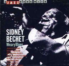 Sidney Bechet - Weary s